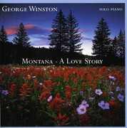 Montana: A Love Story , George Winston