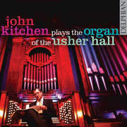 Usher Hall Organ , John Kitchen