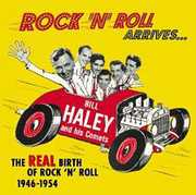 Rock 'N Roll Arrives-Real Birth of Rock 'N Roll 19 , Bill Haley