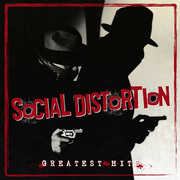 Greatest Hits , Social Distortion