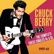 Complete Chess Singles As & BS 1955-61 , Chuck Berry