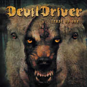 Trust No One [Explicit Content] , DevilDriver