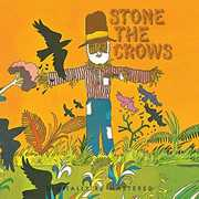 Stone the Crows [Import] , Stone the Crows