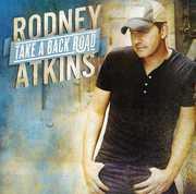 Take a Back Road , Rodney Atkins