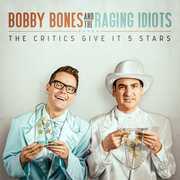 The Critics Give It 5 Stars , Bobby Bones