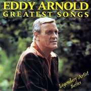 Greatest Songs , Eddy Arnold