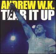 Tear It Up , Andrew W.K.
