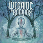 To Plant A Seed , We Came as Romans