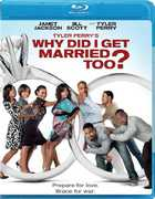 Tyler Perry's Why Did I Get Married Too? , Tyler Perry