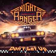 Don't Let Up [Import] , Night Ranger