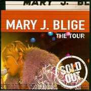 Tour , Mary J. Blige