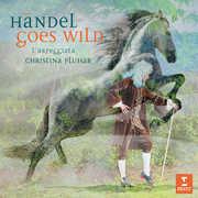Handel Goes Wild , Christina Pluhar