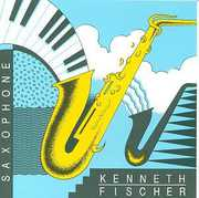 Sonata 3 for Alto /  Soprano Saxophone & Piano , Kenneth Fischer