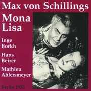 Mona Lisa , Max von Schillings