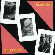 Pottymouth , Bratmobile