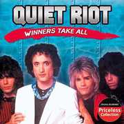 Winners Take All , Quiet Riot