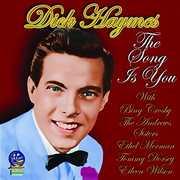 Song Is You , Dick Haymes