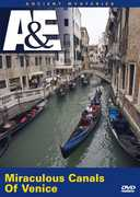 Ancient Mysteries: Miraculous Canals of Venice , Leonard Nimoy