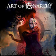 Art of Anarchy , Art of Anarchy