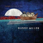 Cayamo Sessions at Sea , Buddy Miller