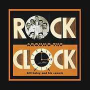 Rock Around The Clock , Bill Haley