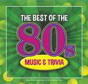 The Best Of The 80s Music and Trivia , Various Artists