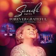 Forever Grateful: Live From The Farewell Tour , Sandi Patty