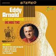 Let's Make Memories One More Time [Import] , Eddy Arnold