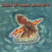 East Bay Grease & Bump City , Tower of Power