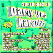 Party Tyme Karaoke: Super Hits 26 , Various Artists