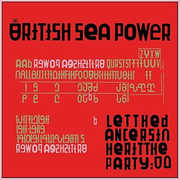 Let The Dancers Inherit The Party , British Sea Power