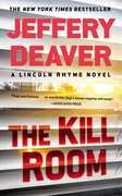 The Kill Room (A Lincoln Rhyme Novel)