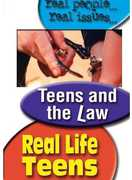 Real Life Teens: Teens & the Law