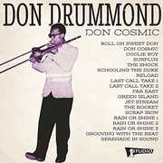 Don Cosmic , Don Drummond