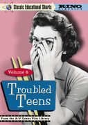 Classic Educational Shorts: Volume 6: Troubled Teens
