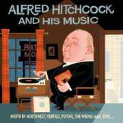 Alfred Hitchcock & His Music (Original Soundtrack) [Import] , Various Artists