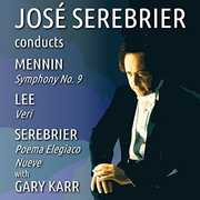 Jose Serebrier Conducts Mennin - Lee - Serebrier , Jose Serebrier