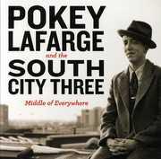 Middle of Everywhere , Pokey LaFarge