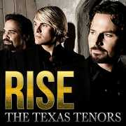 Rise , The Texas Tenors