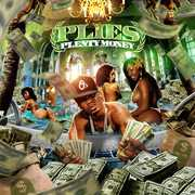 Plenty Money , Plies