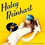 What's That Sound? , Haley Reinhart