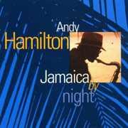 Jamaica By Night , Andy Hamilton