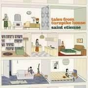 Tales From Turnpike House , Saint Etienne