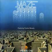 We Are One , Maze