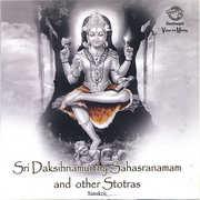 Sri Daksihnamurthy Sahasranamam & Other Stotras , Prof. Thiagarajan
