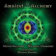 Ambient Alchemy , Steven Halpern