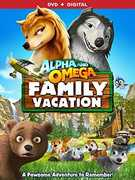 Alpha and Omega: Family Vacation , Bruce Adler