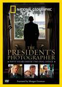 The President's Photographer: Fifty Years Inside the Oval Office , Morgan Freeman
