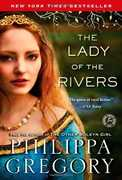 The Lady of the Rivers (The Plantagenet and Tudor Novels)