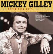 Definitive Hits Collection , Mickey Gilley
